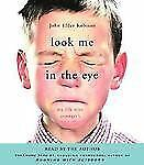 Look Me in the Eye: My Life with Asperger's Audio Book New Sealed FREE Shipping