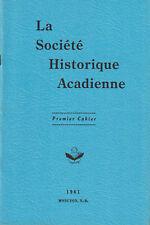 SOCIÉTÉ HISTORIQUE ACADIENNE. LES CAHIERS.  1961 À 1985.