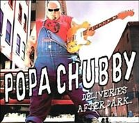 POPA CHUBBY - DELIVERIES AFTER DARK  CD NEU