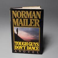 """NORMAN MAILER SIGNED """"TOUGH GUYS DON'T DANCE"""" TO MARIAN JAVITS"""