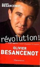 OLIVIER BESANCENOT / REVOLUTION ! 100 MOTS POUR CHANGER LE MONDE