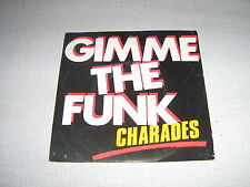 CHARADES 45 TOURS FRANCE GIMME THE FUNK