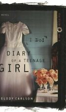 I Do! (Diary of a Teenage Girl: Caitlin, Book 5) by Melody Carlson