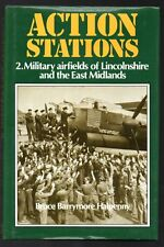 ACTION STATIONS 2. Military Airfields of Lincolnshire and the East Midlands BOOK