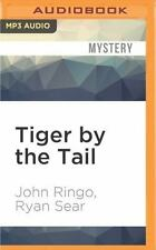 Paladin of Shadows: Tiger by the Tail 6 by John Ringo and Ryan Sear (2016,...