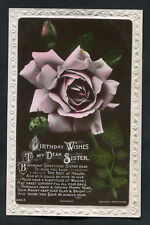 C1920s Birthday Card: Pink Rose: To My Dear Sister: Glad & Bright