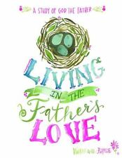 Living in the Father's Love
