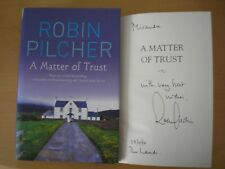 ROBIN PILCHER - A MATTER OF TRUST  1st/1st  HB/DJ  2010  SIGNED, LINED & DATED