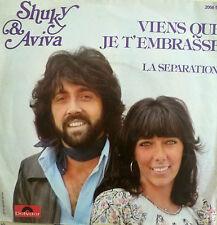 "7"" 1976 SUNG FRENCH RARE VG++! SHUKI SHUKY & AVIVA : Viens Que Je T´ Embrasse"