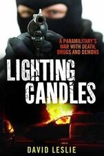 USED (GD) Lighting Candles: A Paramilitary's War with Death, Drugs and Demons