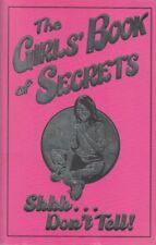 The Girls' Book of Secrets: Shhh... Don't Tell  NEW  FREE P&P