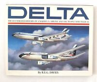 Great Airlines of the World: Delta : An Airline and Its Aircraft by R. E. G....