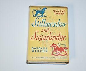 Stillmeadow and Sugarbridge Gladys Taber 1953 First Edition HC w DJ