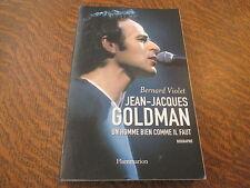 jean-jacques goldman un homme bien comme il faut - bernard violet