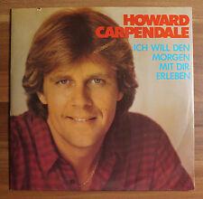 """Single 7"""" Vinyl Howard Carpendale - Ich will den morgen mit dir erleben"""