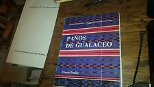 Panos De Gualaceo by Dennis Penley Paperback 1988 Central American Art Spanish
