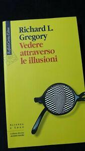 Gregory: Vedere attraverso le illusioni Cortina edit 2010
