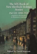 The MX Book of New Sherlock Holmes Stories: 1896 to 1929: Part III by David Marcum (Hardback, 2015)