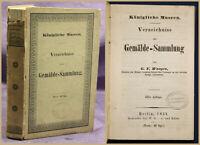 Waagen Königliche Museen Verzeichnis der Gemälde-Sammlung 1851 Kunst Kultur sf