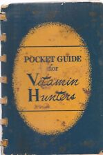 POCKET  GUIDE FOR VITAMIN HUNTERS, 1941, FROM STUBBS & MONTGOMERY