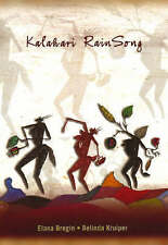 NEW Kalahari RainSong by Elana Bregin