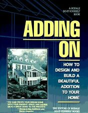 Adding on: How to Design and Build a Beautiful Add