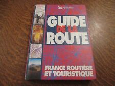 guide de la route france routiere et touristique selection du reader's digest