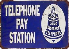 Bell Telephone Pay Station Vintage Reproduction Metal sign 8 x 12