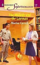 The Midwife and the Lawman : The Birth Place (Harlequin Superromance No. 1182)