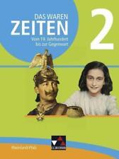 Das waren Zeiten – Neue Ausgabe Rheinland-Pfalz / Das waren Zeiten Rheinland-Pfalz 2 von Andreas Reuter, Rainer Bach, Ulrich Mayer, Steffi Hummel und Björn Onken (2016, Gebundene Ausgabe)