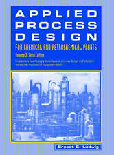 Applied Process Design for Chemical and Petrochemical Plants: Volume 3, Third E