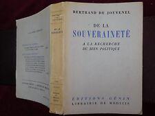 DE LA SOUVERAINETE: LA RECHERCHE DU BIEN POLITIQUE by BERTRAND DE JOUVENEL/1955