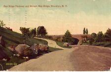 BAY RIDGE PARKWAY & BRIDGE BROOKLYN, NY 1912
