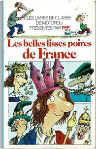 PEF * Les belles lisses poires de France * folio cadet  Humour prince de motordu