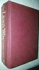 The Lion's Way by Lewis Orde 1985 hardback in acceptable condition pub. Piatkus