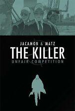 The Killer Volume 4: Unfair Competition, Matz, Good Book
