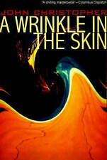 NEW A Wrinkle in the Skin by John Christopher