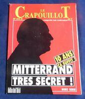 LE CRAPOUILLOT n°104 nouvelle série. MITTERRAND TRÈS SECRET. 1990