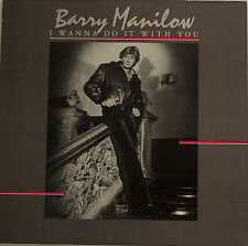 """BARRY MANILOW - I WANNA DO IT WITH YOU 12"""" LP (T 704)"""