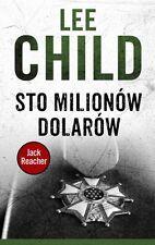 Jack Reacher Sto Milionow Dolarow Lee Child Polish Book Polska Ksiazka