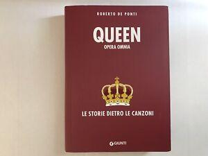 Queen Opera Omnia Le Storie dietro alle Canzoni Libro Nuovo