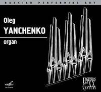 J.S. BACH: CONCERTO IN C, BWV 594; YANCHENKO: CONCERTO NO. 2; KHAGAGORTYAN: SYMP