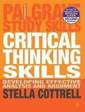 Critical Thinking Skills: Developing Effective Analysis and Argument by Stella C