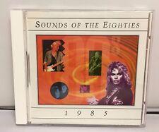Sounds of the Eighties- 1985 CD