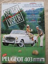 REVUE RETROVISEUR N°71 PEUGEOT 403 HISPANO FERVES RANGER ALFA  GM STYLE 1959