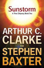 SUNSTORM: A TIME ODYSSEY: BOOK TWO., Clarke, Arthur C. & Stephen Baxter., Used;