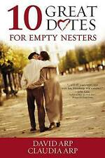 Very Good, 10 GREAT DATES EMPTY NESTERS, Arp Arp, Book