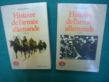 Histoire de l'Armée Allemande par J.Benoist-Méchin(2 volumes),col. Bouquins,1984