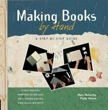 NEW - Making Books by Hand: A Step-by-Step Guide