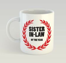 Sister-In-Law Of The Year Funny Mug Gift Novelty Humour Birthday Sister